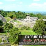 Fin de Año en Chiapas, Reserva tu lugar YA!!