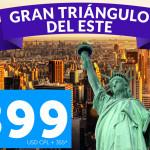 Gran Triangulo del Este Americano, desde $899 USD