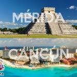 Vive la magia del Caribe Mexicano, visitando Mérida y Cancun