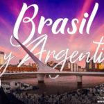 ¡Vive lo mejor de Brasil y Argentina!